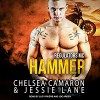 Hammer: Regulators MC, Book 2 - Jessie Lane, Chelsea Camaron, Lucy Rivers, Joe Arden, Tantor Audio