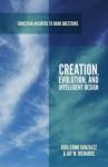 Creation, Evolution, and Intelligent Design - Guillermo González, Jay W. Richards