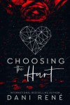Choosing the Hart - Dani René