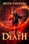 Art of Death (Curse Breakers, #1) - Becca Vincenza