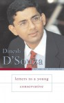 Letters to a Young Conservative - Dinesh D'Souza