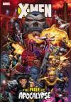 X-Men: Age of Apocalypse - Scott Lobdell, Roger Cruz, Ron Garney, Andy Kubert, Ian Churchill, Mark Waid, Fabian Nicieza, Jeph Loeb
