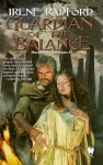 Guardian of the Balance - Irene Radford