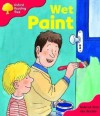 Wet Paint (Oxford Reading Tree, Stage 4, More Stories Pack B) - Roderick Hunt, Alex Brychta
