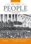 Of the People: A History of the United States, Concise, Volume I: To 1877 - James Oakes, Michael McGerr, Jan Ellen Lewis, Nick Cullather, Jeanne Boydston, Mark Summers, Camilla Townsend