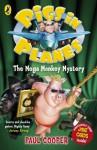 Pigs in Planes: The Mega Monkey Mystery: The Mega Monkey Mystery - Paul Cooper