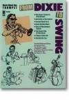 Music Minus One Trumpet: From Dixie to Swing (Sheet Music & CD) - Creamer, Henry & Layton, J. Turner, Grosz, Will, Hanley, James F., Williams, Spencer & Williams, McHugh, Jimmy, Fields, Dorothy, Alphonse 'Doc' Cheatham, Kenny Davern, Vic Dickenson, Dick Wellstood, George Duvivier, Gus JohnsonJr.