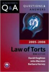 Questions & Answers: Law of Torts 2005-2006 - David Oughton, John Marston, Barbara Harvey
