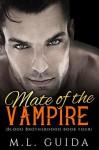 Mate of the Vampire - M.L. Guida
