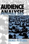 Audience Analysis - Denis McQuail