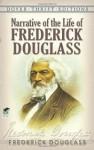 Narrative of the Life of Frederick Dougl - Frederick Douglass