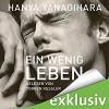 Ein wenig Leben - HörbucHHamburg HHV GmbH, Hanya Yanagihara, Sprecher: Torben Kessler