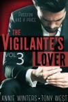 The Vigilante's Lover III - Annie Winters, Tony West