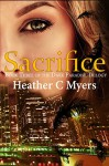 Sacrifice (The Dark Paradise Trilogy Book 3) - Heather C Myers