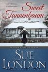 Sweet Tannenbaum (Haberdashers Tales Book 3) - Sue London