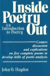 Inside Poetry Out: An Introduction to Poetry - John O. Hayden