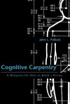 Cognitive Carpentry: A Blueprint for How to Build a Person - John L. Pollock