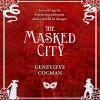 The Masked City - Susan Duerden, Genevieve Cogman