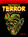 The Chilling Archives of Horror Comics, Vol. 2: Bob Powell's Terror - Craig Yoe, Bob Powell