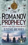 The Romanov Prophecy - Steve Berry