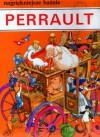 Baśnie Perrault - Charles Perrault