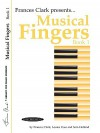 Musical Fingers, Book 1 (Frances Clark Library for Piano Students) - Frances Clark, Sam Holland