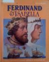 Ferdinand And Isabella - Paul Stevens