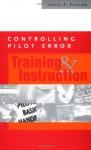 Controlling Pilot Error: Training & Instruction - David Frazier