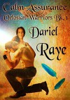 Calm Assurance: Orlosian Warriors Bk. 1 - Dariel Raye