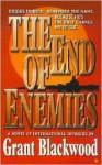 The End of Enemies - Grant Blackwood