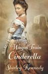 Wagon Train Cinderella - Shirley Kennedy