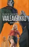 Vaaleaverikkö - Duane Swierczynski, Juri Nummelin