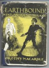Earthbound Nine Stories of Ireland - Dorothy Macardle