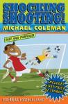 Shocking Shooting - Michael Coleman, Nick Abadzis