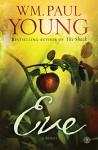 Eve: A Novel - WM. Paul Young