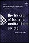 The History of Law in a Multi-Cultural Society: Israel 1917-1967 (Law & Society Histories Series) - Assaf Likhovski, Ron Harris, Sandy Kedar, Penina Lahav, Pnina Lahav, Alexandre Kedar