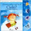 Queres Saber Que Es El Cielo? - Viviana Bilotti, Alejandro Gangui