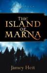 The Island of Marna - Jamey Heit