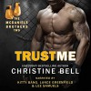 Trust Me: Matty and Kaylas's Story, The McDaniels Brothers Book Two - Christine Bell, Kitty Bang, Lance Greenfield, Lee Samuels, Frog Prints Publishing LLC
