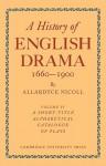 History of English Drama 1660 1900 - Nicoll