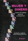 Mujer y Dinero: Cuentos de Escritoras Argentinas Contemporaneas - Luisa Valenzuela, Angélica Gorodischer, Noemí Ulla, Gloria Pampillo, Reinac Roffe, Celia Catalina Esplugas