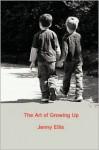 The Art of Growing Up - Jenny Ellis