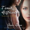 Tamed by a Highlander: The Children of the Mist Series, Book 3 - Paula Quinn, Carrington MacDuffie, Inc. Blackstone Audio