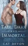 Tall, Dark and Immortal (Entity Series) - Cat Devon