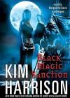 Black Magic Sanction - Marguerite Gavin, Kim Harrison