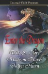 Enter the Dragon - Tielle St. Clare, Mlyn Hurn, Madison Hayes