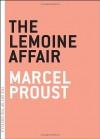The Lemoine Affair - Marcel Proust, Charlotte Mandell