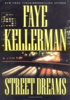 Street Dreams (Peter Decker/Rina Lazarus, #15) - Faye Kellerman, Laura Hicks