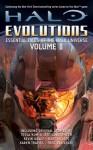 Halo: Evolutions Volume II - Tobias S. Buckell, Jeff VanderMeer, Tessa Kum, Kevin Grace
