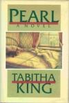 Pearl - Tabitha King